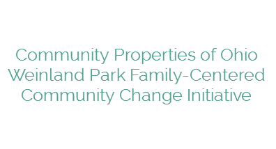 Community Properties of Ohio Weinland Park Family-Centered Community Change Initiative